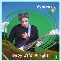 Baby It's Alright by Yvonne J